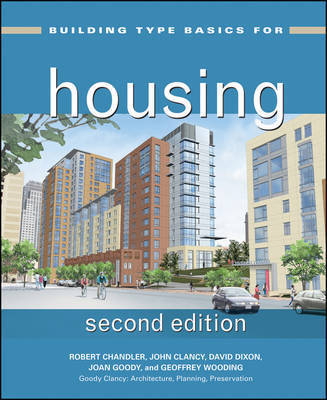 Building Type Basics for Housing by Joan Goody
