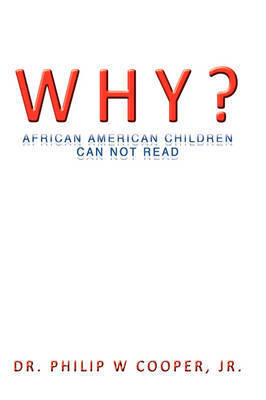 Why? by Philip W Cooper