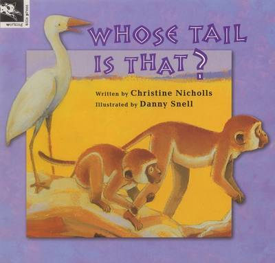 Whose Tail is That? by Christine Nicholls image