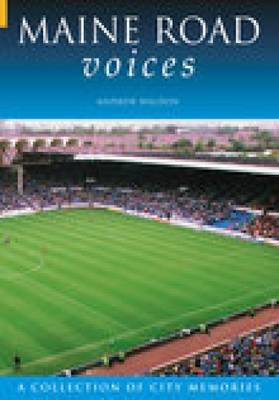 Maine Road Voices by Andrew Waldon image