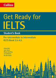 Get Ready for IELTS: Student's Book by Fiona Aish