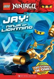 LEGO Ninjago: Jay: Ninja of Lightning (Chapter Book) by Greg Farshtey