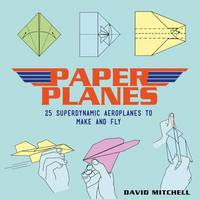 Paper Planes by David Mitchell
