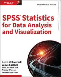 SPSS Statistics for Data Analysis and Visualization by Keith McCormick