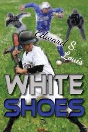 White Shoes by Edward, S Louis