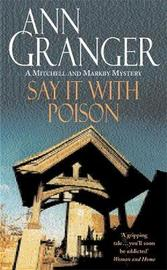 Say it with Poison by Ann Granger image