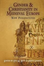 Gender and Christianity in Medieval Europe image