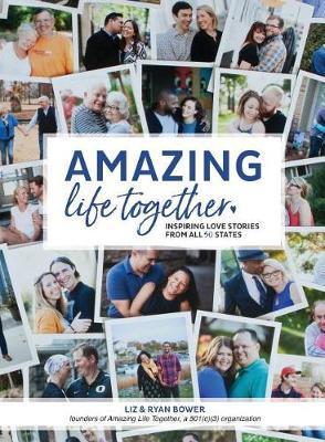 Amazing Life Together by Elizabeth Jean Bower image