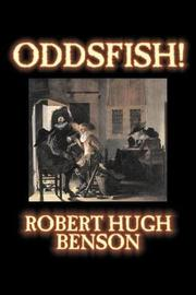 Oddsfish! by Robert , Hugh Benson