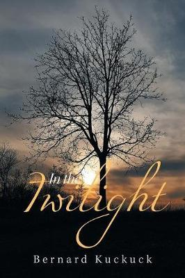 In the Twilight by Bernard Kuckuck