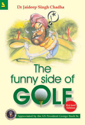 The Funny Side of Golf by Jaideep Singh Chadha image