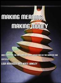 Making Meaning, Making Money by Anne Bamford
