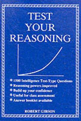 Test Your Reasoning by R Gibson image