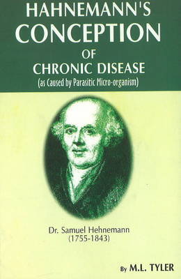 Hahnemann's Conception of Chronic Disease by M.L. Tyler image