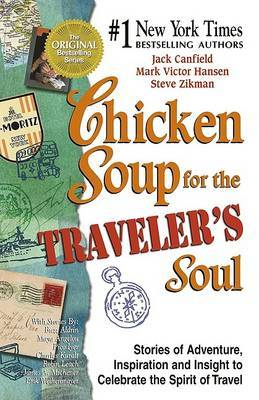Chicken Soup for the Traveller's Soul by Jack Canfield image