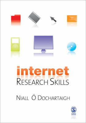 Internet Research Skills: How to Do Your Literature Search and Find Research Information Online by Niall O Dochartaigh