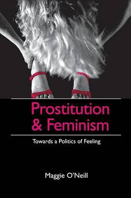 Prostitution and Feminism by Maggie O'Neill image