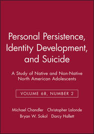Personal Persistence, Identity Development, and Suicide