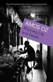 Rhyming Life and Death by Amos Oz image