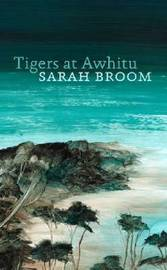Tigers at Awhitu by Sarah Broom image