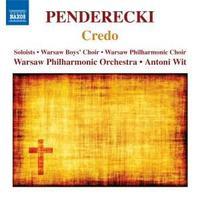 Penderecki: Credo by Antoni Wit