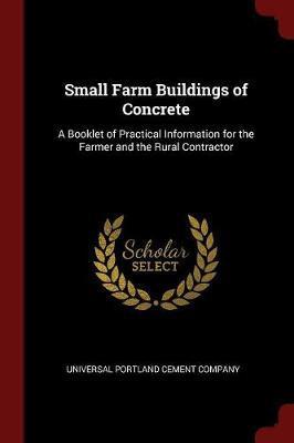 Small Farm Buildings of Concrete