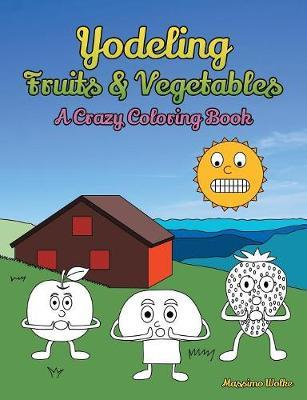 Yodeling Fruits & Vegetables by Massimo Wolke image