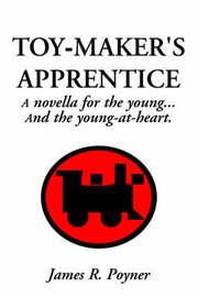 Toy-Maker's Apprentice by James R. Poyner image