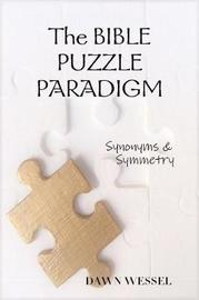 The Bible Puzzle Paradigm by Dawn Wessel