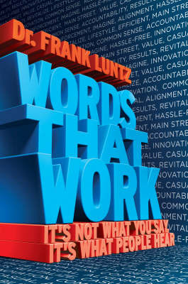 Words That Work by Frank I. Luntz image