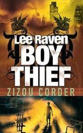 Lee Raven Boy Thief by Zizou Corder image