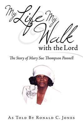 My Life & My Walk with the Lord by Ronald C. Jones image