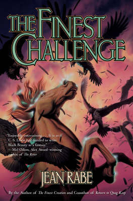 The Finest Challenge by Jean Rabe