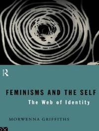 Feminisms and the Self by Morwenna Griffiths image