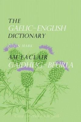 The Gaelic-English Dictionary by Colin Mark image