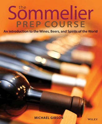 The Sommelier Prep Course by M. Gibson image