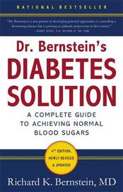 Dr Bernstein's Diabetes Solution by Richard K. Bernstein