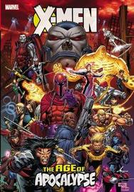 X-men: Age Of Apocalypse Omnibus (new Printing) by Scott Lobdell