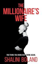 The Millionaire's Wife by Shalini Boland