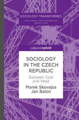 Sociology in the Czech Republic by Marek Skovajsa