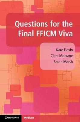 Questions for the Final FFICM Structured Oral Examination by Kate Flavin