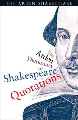The Arden Dictionary of Shakespeare Quotations by William Shakespeare image