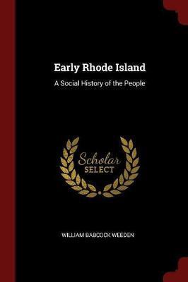 Early Rhode Island by William Babcock Weeden