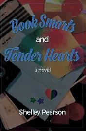 Book Smarts and Tender Hearts by Shelley M Pearson image