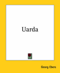 Uarda by Georg Ebers