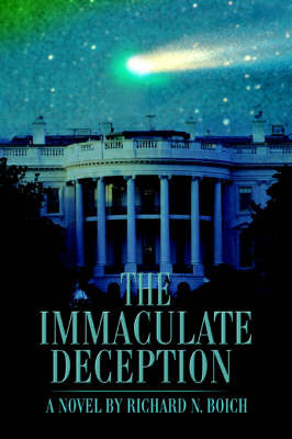 The Immaculate Deception by Richard N Boich image
