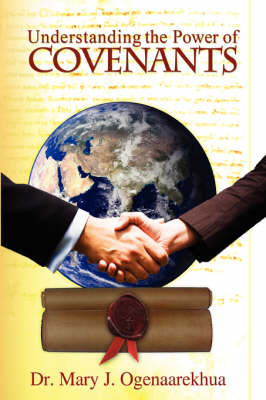Understanding the Power of Covenants by Mary J. Ogenaarekhua image