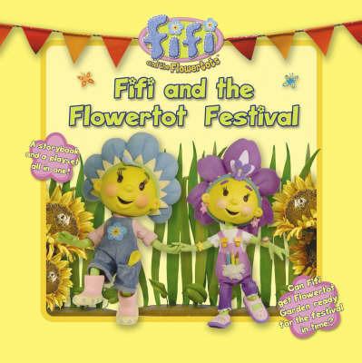 Fifi and the Flowertot Festival