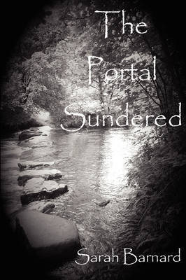 The Portal Sundered by Sarah Barnard