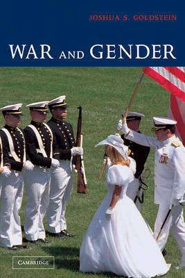 War and Gender by Joshua S Goldstein